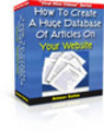 How To Create A Huge Database Of Articles On Your Website MR
