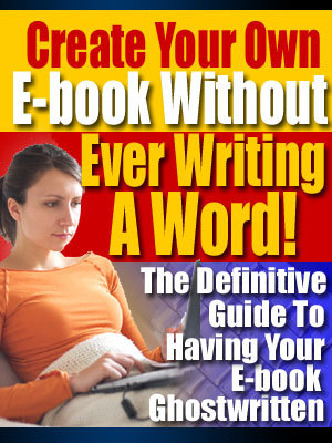 Product picture Create Your Own E-Book Without Ever Writing One Word with MR
